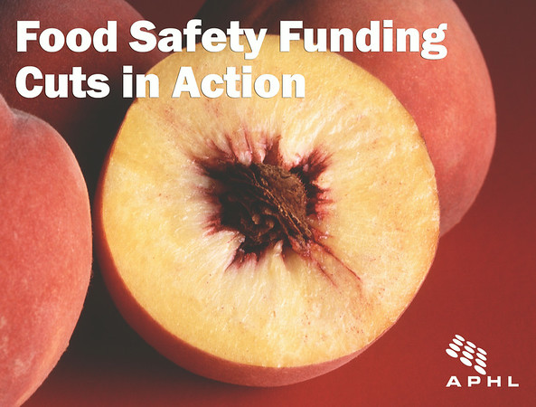 Food Safety Funding Cuts in Action | www.aphlblog.org