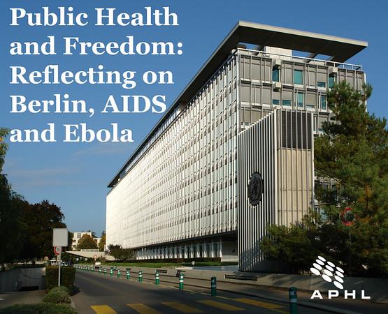 公共卫生与自由:反思柏林,艾滋病和埃博拉病毒www.aphlblog.org